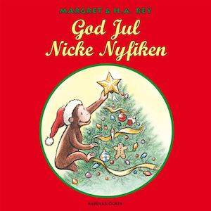 God jul Nicke Nyfiken / text av Cathy Hapka ; illustrerad i H. A. Reys stil av Mary O'Keefe Young ; [översättning: Suzanne Öhman-Sundén].