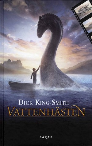 Vattenhästen / Dick King-Smith ; översättning: Meta Ottosson ; illustrationer: Love Antell.