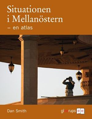 Situationen i Mellanöstern - en atlas