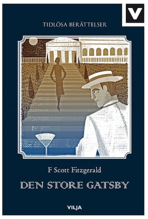 Den store Gatsby / F. Scott Fitzgerald ; bearbetning: Sean Connolly ; illustrationer: Sam Kalda ; översättning: Hans Peterson.
