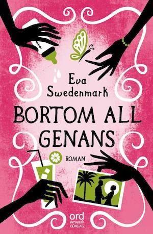 Bortom all genans / Eva Swedenmark.