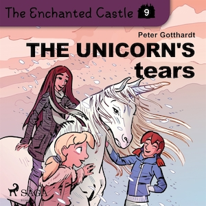 The Enchanted Castle 9 - The Unicorn's Tears