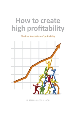 How to create high profitability - The four foundations of profitability