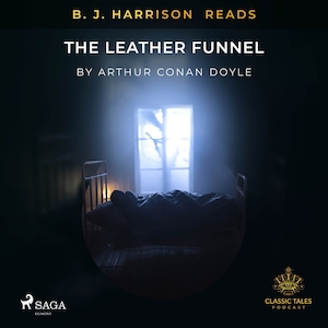B. J. Harrison reads The leather funnel