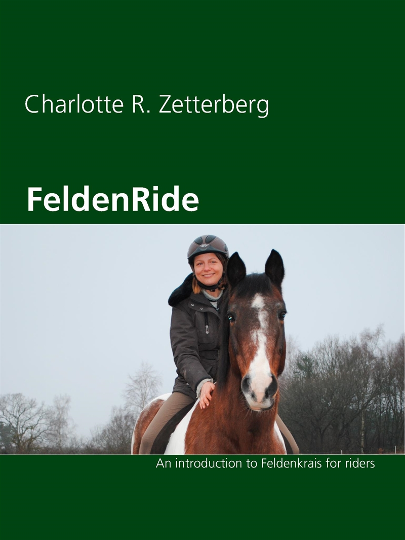 FeldenRide: An Introduction to Feldenkrais for Riders