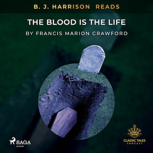 B. J. Harrison Reads The Blood Is The Life