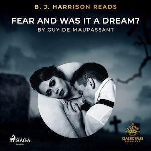 B. J. Harrison Reads Fear and Was It A Dream?