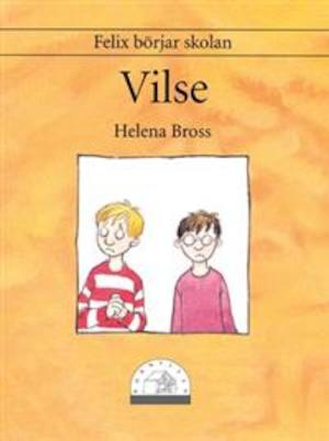 Vilse / Helena Bross ; bild: Peter Johnsson.